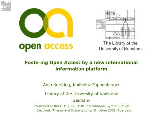 Fostering Open Access by a new international information platform