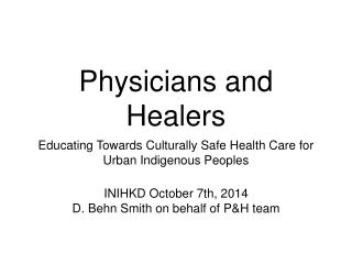Physicians and Healers