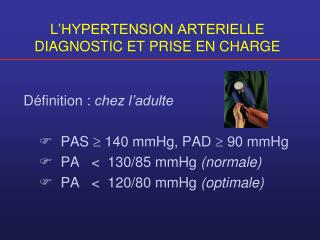 L'HYPERTENSION ARTERIELLE DIAGNOSTIC ET PRISE EN CHARGE