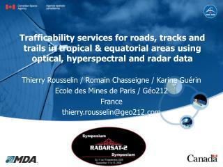 Thierry Rousselin / Romain Chasseigne / Karine Guérin Ecole des Mines de Paris / Géo212 France