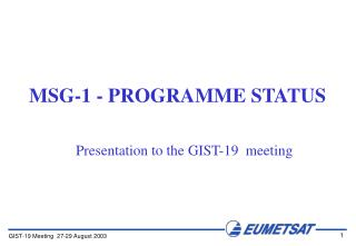 MSG-1 - PROGRAMME STATUS