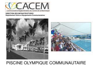 DIRECTION DES INFRASTRUCTURES Département Voirie et Equipements Communautaires
