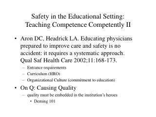 Safety in the Educational Setting:  Teaching Competence Competently II