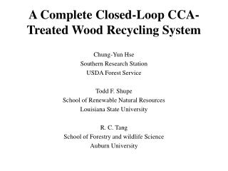 A Complete Closed-Loop CCA-Treated Wood Recycling System