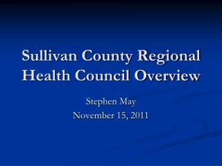 Sullivan County Regional Health Council Overview