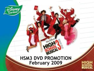 HSM3 DVD PROMOTION February 2009