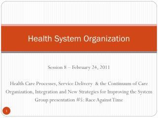 Health System Organization