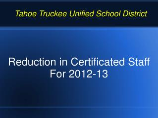 Reduction in Certificated Staff For 2012-13