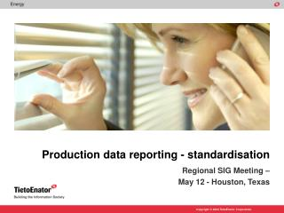 Production data reporting - standardisation