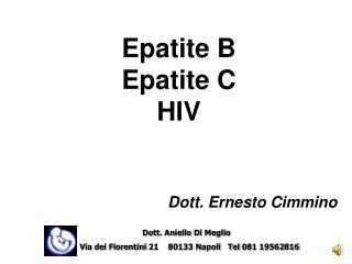 Epatite B Epatite C HIV