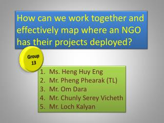 How can we work together and effectively map where an NGO has their projects deployed?