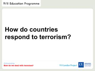 How do countries respond to terrorism