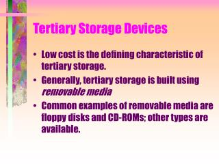 Tertiary Storage Devices