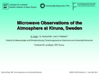 Microwave Observations of the Atmosphere at Kiruna, Sweden