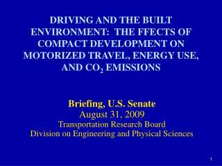 Briefing, U.S. Senate August 31, 2009 Transportation Research Board