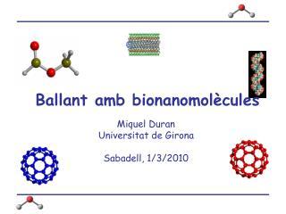 Ballant amb bionanomolècules