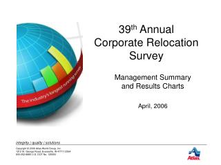 39 th  Annual  Corporate Relocation Survey