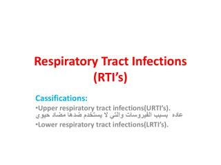 Respiratory Tract Infections (RTI's)