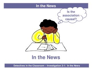 Detectives in the Classroom � Investigation 3-1:  In the News