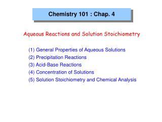 Chemistry 101 : Chap. 4
