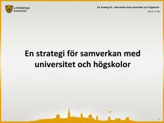 En strategi f�r samverkan med universitet och h�gskolor