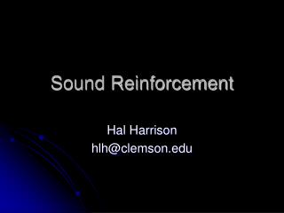 Sound Reinforcement