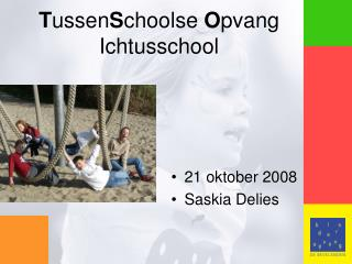 T ussen S choolse  O pvang  Ichtusschool
