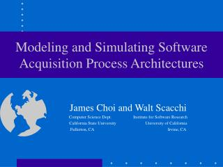 Modeling and Simulating Software Acquisition Process Architectures
