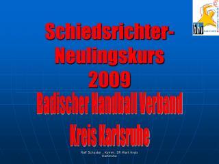 Schiedsrichter-Neulingskurs 2009