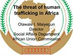 African Union and Migration Social Affairs Department the ...