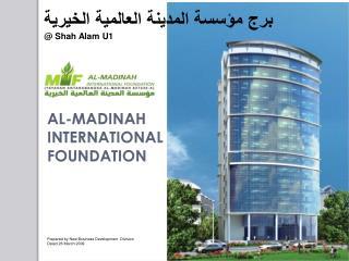 برج مؤسسة المدينة العالمية الخيرية @ Shah  Alam  U1
