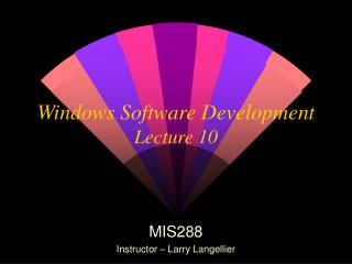 Windows Software Development Lecture 10