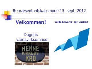 Repr�sentantskabsm�de 13. sept. 2012
