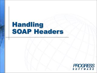 Handling  SOAP Headers