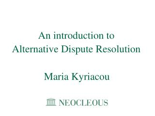 An introduction to Alternative Dispute Resolution
