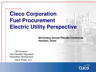 McCloskey Annual Petcoke Conference Houston, Texas