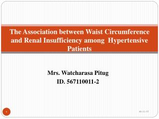 The Association between Waist Circumference and Renal Insufficiency among  Hypertensive Patients