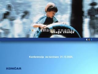 Konferencija  za novinare  21.12.2004.