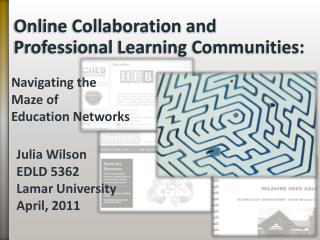 Online Collaboration and Professional Learning Communities: