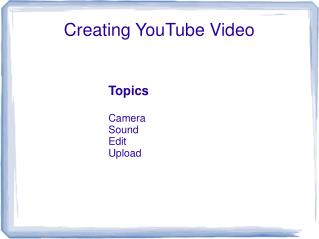 Creating YouTube Video