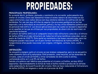 PROPIEDADES: