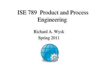 ISE 789  Product and Process Engineering