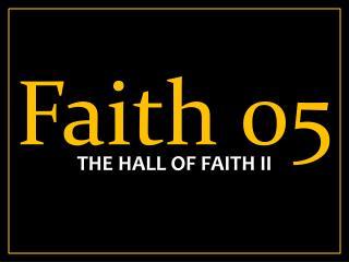 Faith 05