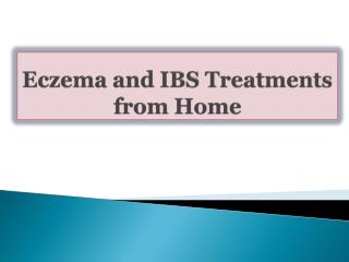 Eczema and IBS Treatments from Home
