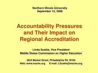 Accountability Pressures  and Their Impact on  Regional Accreditation