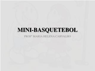 MINI-BASQUETEBOL