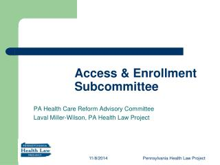 Access & Enrollment Subcommittee