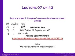 Lecture 07 of 42 Applications 1: Human-Computer Interaction and Games