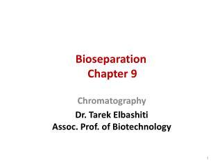 Bioseparation  Chapter 9