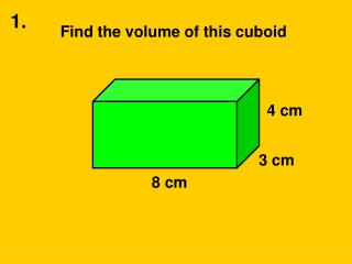 Find the volume of this cuboid
